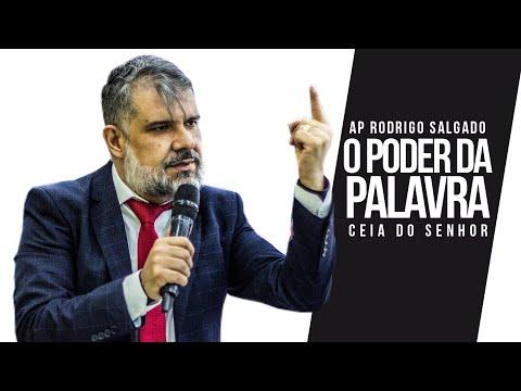 Ap Rodrigo Salgado I O Poder da Palavra