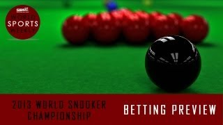 2013 World Snooker Championship Opening Round Preview: World Sports Weekly