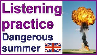 A dangerous summer, English listening practice