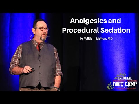 Analgesics and Procedural Sedation   The EM Boot Camp Course