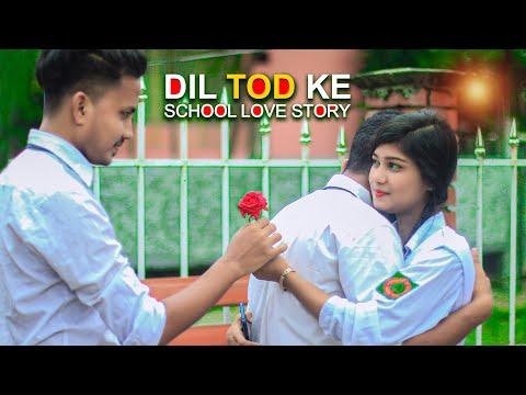 O Dil Tod Ke | Hasti Ho Mera | School Love Story | B Praak | Heart Touching Love Story | Hindi Song
