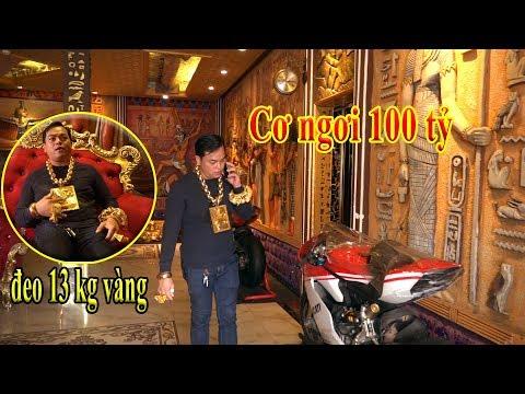 Cơ Ngơi Trăm tỷ của Đại Gia Phúc XO Sài Gòn Đeo 13 kg vàng trên người - Thời lượng: 17:28.