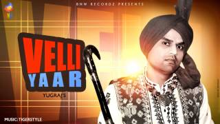 Velli Yaar - Yugraj Ft Tigerstyle | Official Audio