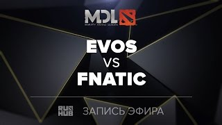 Evos vs Fnatic, MDL SEA Quals, game 1 [Mortalles]