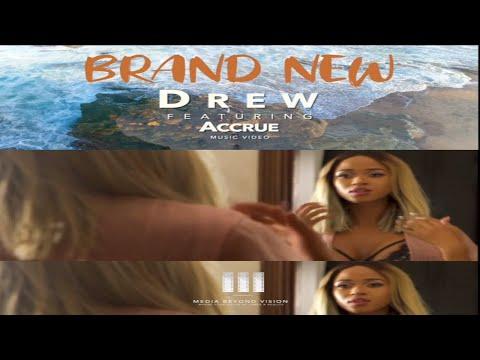 Brand new - Drew ft Accrue ( Trailer )
