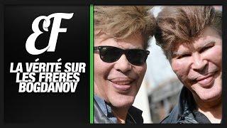 Video La vérité sur Les Frères BOGDANOV MP3, 3GP, MP4, WEBM, AVI, FLV Juni 2017