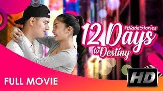Video 12 Days to Destiny : Official Full Movie HD MP3, 3GP, MP4, WEBM, AVI, FLV Agustus 2019