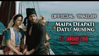Nonton Official Trailer Maipa Deapati   Datu Museng Mulai 11 Januari 2018 Dibioskop Film Subtitle Indonesia Streaming Movie Download