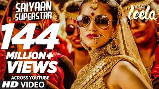 Saiyaan Superstar – Ek Paheli Leela  (Video Song) | Sunny Leone