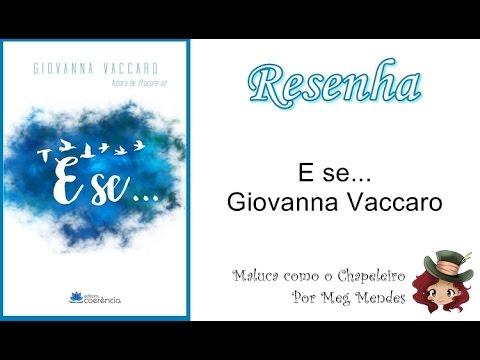RESENHA | E se... - Giovanna Vaccaro