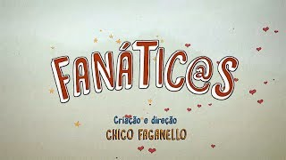 tv: Fanátic@s. Filmes que Voam / Chico Faganello / sound editor