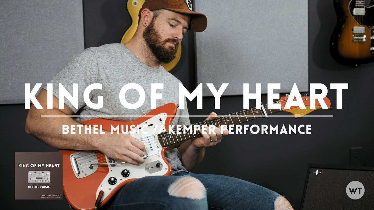 King of My Heart – Bethel – Kemper Performance demo // Electric guitar cover