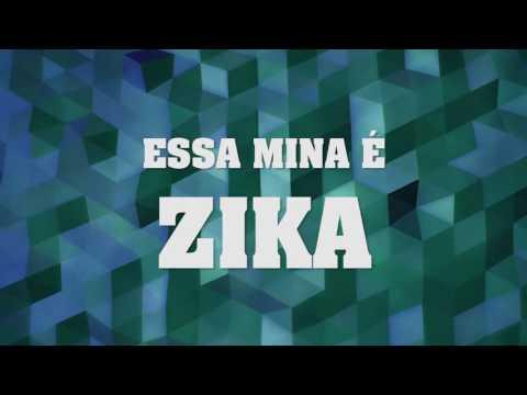 Essa mina é zika