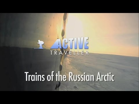 Active Traveller - Trains of the Russian Arctic