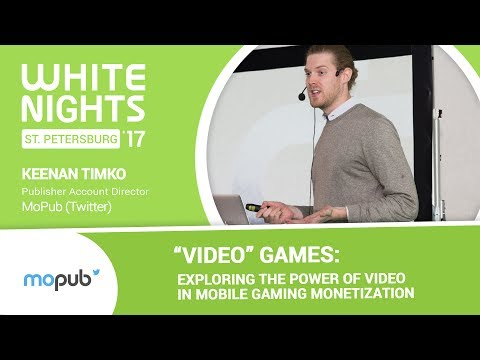 """Keenan Timko (MoPub (Twitter) - """"Video"""" Games: Exploring the Power of Video"""