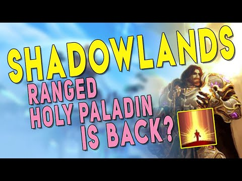 Shadowlands HOLY PALADIN *NEW* Ranged Build (Holy Light) - Paladin Buffs & Gameplay Overview | WoW