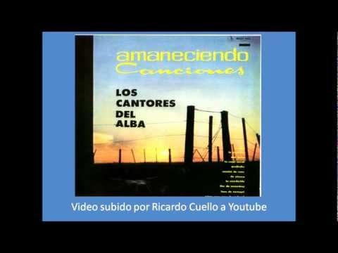 Los Cantores del Alba - La atardecida (видео)