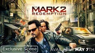 Nonton The Mark 2  Redemption   Exclusive Scene  1 Film Subtitle Indonesia Streaming Movie Download