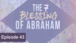 20170315 l KSM l The Seven Blessings of Abraham l Episode 43 l Pas.Michael Fernandes