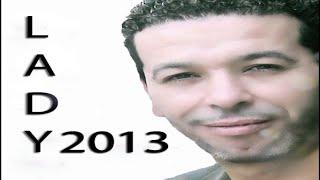 Video CHEB NASRO LADY 2013  COMPLETE... MP3, 3GP, MP4, WEBM, AVI, FLV Maret 2019