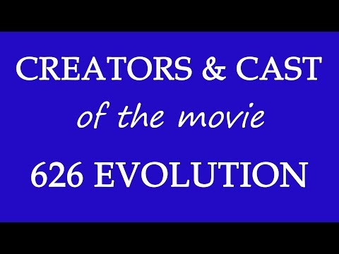 626 Evolution (2017) Movie Cast Information