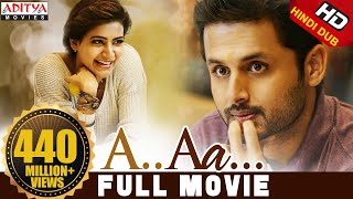 Video A Aa New Hindi Dubbed Full Movie | Nithiin, Samantha | Trivikram MP3, 3GP, MP4, WEBM, AVI, FLV September 2018