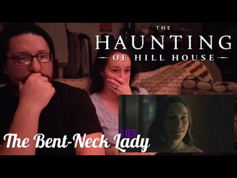 The Haunting of Hill House REACTION 1x5: The Bent-Neck Lady