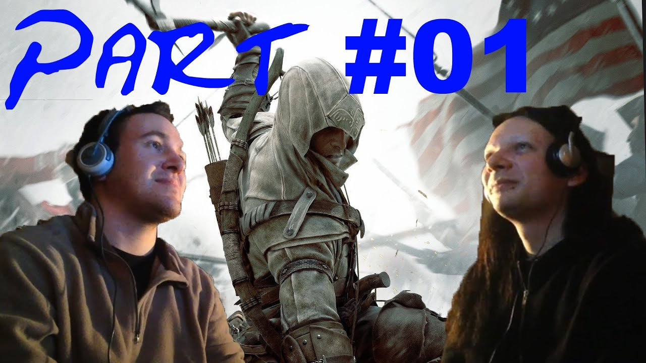 Spiele-Ma-Mo: Assassin's Creed 3 (Part 1 und 2)