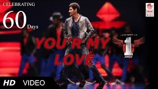 1 Nenokkadine You're My Love Video Song HD | Mahesh Babu, Kriti Sanon [HD]
