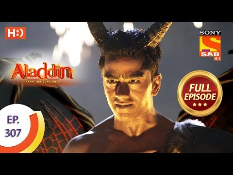 Aladdin - Ep 307 - Full Episode - 18th October, 2019