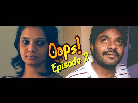 Oops || Its Reality!! || Episode 02