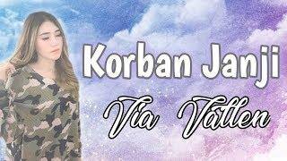 Video Via Vallen - Korban Janji (Lirik) MP3, 3GP, MP4, WEBM, AVI, FLV Juli 2019