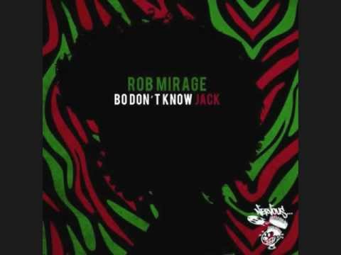 don rob - Rob Mirage - Bo Don't Know Jack (Original Mix)