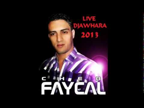 Cheb Faycal Live 2013 Djawhara   Ntya 3omri   by Tchiko Khaled L'original (видео)