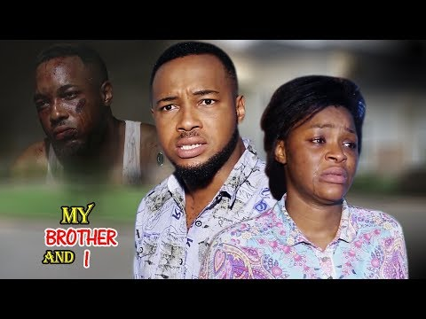 My Brother & I  3&4  -  Chacha Eke 2018 Latest Nigerian Nollywood Movie New Released Movie Full Hd