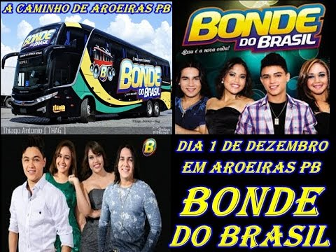 BONDE DO BRASIL EM AROEIRAS PB
