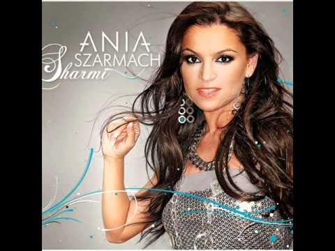 Tekst piosenki Ania Szarmach - Tam nie tu po polsku