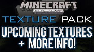 Minecraft: Xbox 360 - TEXTURE PACKS | First One Being Custom By 4J | Future Halloween Texture Pack?