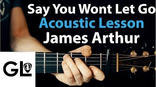 Video Say You Won't Let Go: James Arthur Guitar Lesson EASY download in MP3, 3GP, MP4, WEBM, AVI, FLV Mei 2017