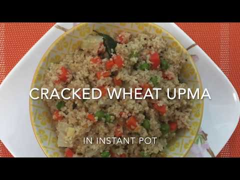 Cracked Wheat Upma In Instant Pot || Recipe # 20