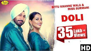 Download Lagu Bittu Khanne Wala ll Miss Surmani || Doli || New Punjabi Song 2017|| Anand Music Mp3
