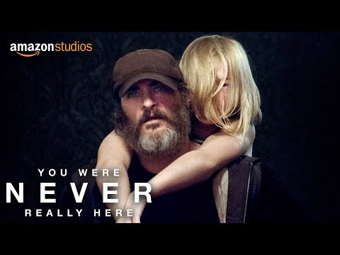 You Were Never Really Here – Official Trailer | Amazon Studios