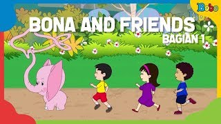 Video Dongeng Anak - Kumpulan Cerita Dongeng Bona (1) - Bona And Friends MP3, 3GP, MP4, WEBM, AVI, FLV Agustus 2018