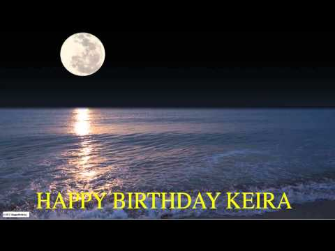 Keira  Moon La Luna - Happy Birthday (видео)