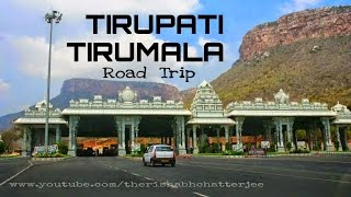 Tirupati India  city photos gallery : Tirupati - Tirumala Road Trip,Andhra Pradesh,India