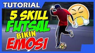 Video COBA NIH! 5 Skill Futsal bikin EMOSI Lawan MP3, 3GP, MP4, WEBM, AVI, FLV Oktober 2018