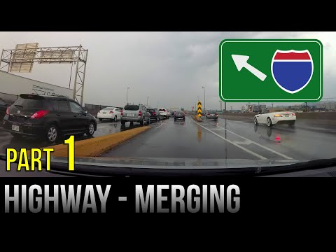 How To Merge On The Highway / Freeway - Part 1