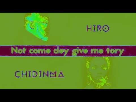 Hiro Ft  Chidinma   Ton Pied Mon Pied Vidéo lyrics
