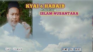 Video KYAI & HABAIB BENTENG ISLAM NUSANTARA MP3, 3GP, MP4, WEBM, AVI, FLV Desember 2018