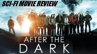 AFTER THE DARK aka THE PHILOSOPHERS ( 2013 ) Sci-Fi Movie Review